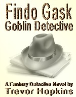 Findo Gask - Goblin Detective book cover